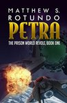 Petra (The Prison World Revolt, #1)