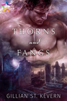 Thorns and Fangs (Thorns and Fangs, #1)