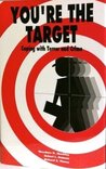You're The Target: Coping with Terror and Crime