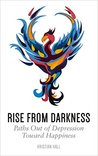 Rise from Darkness by Kristian Hall