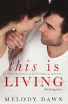 This is Living (The Living Series)