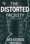 The Distorted Facility
