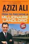 How to Become a Millionaire Landlord