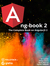 ng-book 2: The complete Book on AngularJS 2