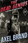 The Dead Genius (The Lieutenant Joe Sonntag Mysteries Book 2)