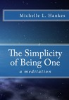 The Simplicity of Being One