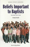 Beliefs Important To Baptists   Study Guide