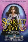 The Lost Twin (Scarlet and Ivy #1)