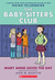 Mary Anne Saves the Day (Baby-Sitters Club Graphic Novels #3)