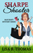 Sharpe Shooter (Cozy Suburbs Mystery Series # 1)