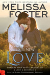 Our New Love (A Short Story, The Bradens Book 8): Bradens Ever After, Jack & Savannah (Love in Bloom: The Bradens)
