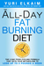 The All-Day Fat-Burning Diet: The 5-Day Food-Cycling Formula That Resets Your Metabolism To Lose Up to 5 Pounds a Week
