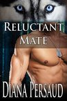Reluctant Mate (Soul Mates Book 6)
