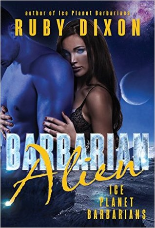 Barbarian Alien (Ice Planet Barbarians, #2)