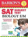 Barron's SAT Subject Test Biology E/M with CD-ROM, 5th Edition