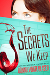 The Secrets We Keep (A Letty Whittaker 12 Step Mystery, #3)