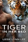 Tiger In Her Bed (Tiger in her Bed #1)