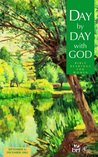 Day by Day with God: Bible Readings for Women: September to December 2002