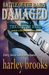 DAMAGED: The Guitar Hero (Battle of The Bands Book 1)