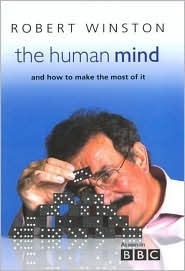The Human Mind by Robert Winston