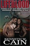 Lifeblood: Coming of Age Story about Vampires, Werewolves, Shapeshifters, & Love