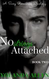 No Strings Attached Book 2: Contemporary Steamy Romance Duology