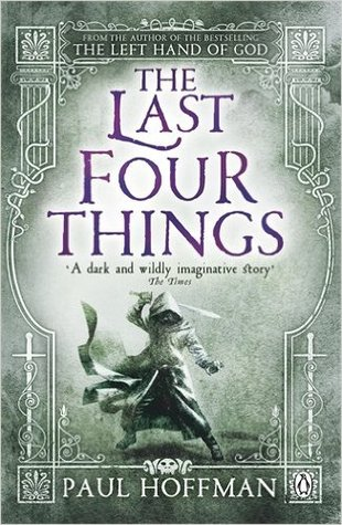 The Last Four Things (The Left Hand of God, #2)