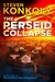 The Perseid Collapse by Steven Konkoly