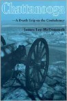 Chattanooga--A Death Grip on the Confederacy