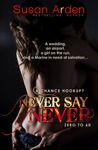 Never Say Never by Susan Arden