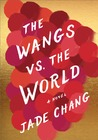 The Wangs vs. the...