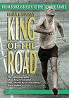 King of the Road: From Bergen-Belsen to the Olympic Games