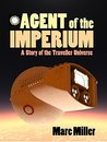 Agent of the Imperium: A Story of the Traveller Universe