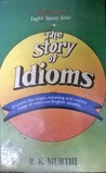 The Story of Idioms