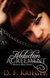 The Abduction Agreement (Mistress May I, #1)