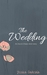 The Wedding (The Surrogate, #2.1)