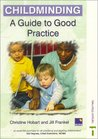 Childminding: A Guide to Good Practice