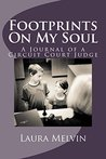 Footprints On My Soul: A Journal of a Circut Court Judge