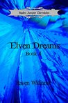 Elven Dreams (Realm Jumper Chronicles Book 4)