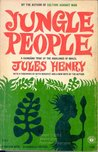 Jungle people,: A Kaingang tribe of the highlands of Brazil (A Caravelle edition)