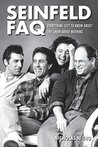 Seinfeld FAQ: Everything Left to Know About the Show About Nothing (FAQ Series)