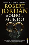O Olho do Mundo by Robert Jordan