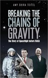 Breaking the Chains of Gravity