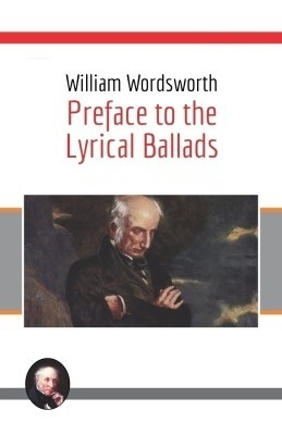 Preface to Lyrical Ballads Summary