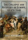 The Collapse and Recovery of Europe, Ad 476-1648
