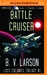 Battle Cruiser (Lost Colonies Trilogy, #1)