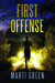 First Offense (Innocent Prisoners Project #4)