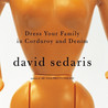 Dress Your Family in Corduroy and Denim
