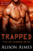 Trapped (The Condemned, #1)