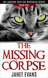 The Missing Corpse: ( The Lakeside Cozy Cat Mysteries Series - Book One)